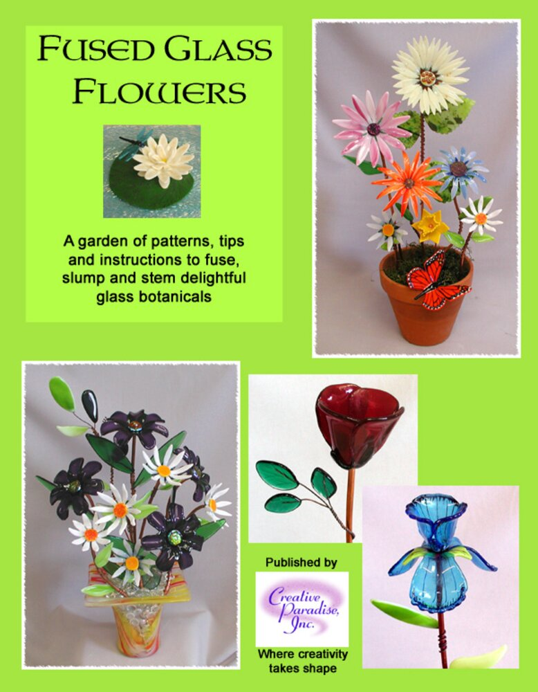 Fused Glass Flowers Molds Book by Creative Paradise